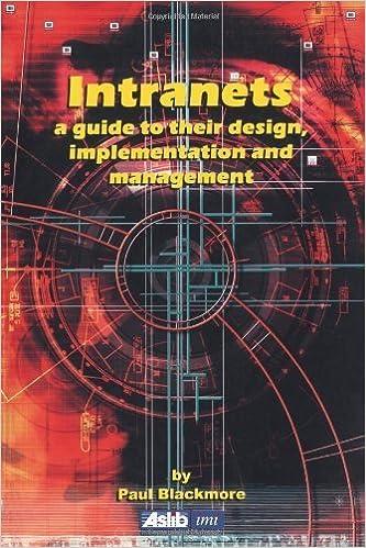 Download bøger til ipad 1 Intranets: a Guide to their Design, Implementation and Management by Paul Blackmore (2010-09-30) på Dansk ePub