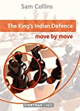 The King's Indian Defence: Move By Move-Sam Collins