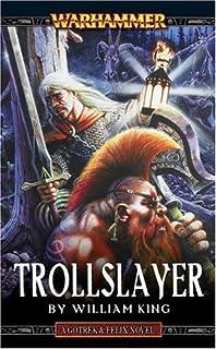 Daemonslayer a gotrek felix novel william king 9780671783891 trollslayer a gotrek felix novel fandeluxe Images