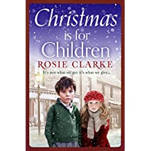 Christmas is for Children: An uplifting Christmas read to help spread some festive cheer...