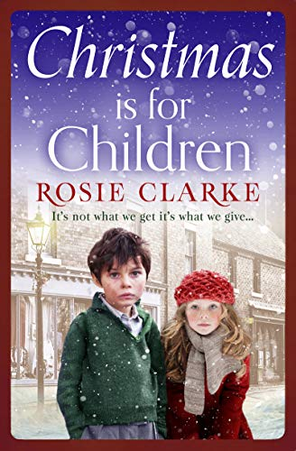 Christmas is for Children: An uplifting Christmas read to help spread some festive cheer... (English Edition)