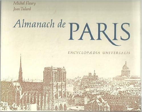 Livre gratuits Almanach de Paris. En 2 volumes sous coffret. Des origines à 1788. De 1789 à nos jours. pdf