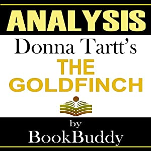 The Goldfinch: by Donna Tartt: Analysis Audiobook