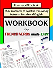 """WORKBOOK for """"French Verbs made Easy PLUS"""""""
