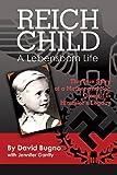 REICH CHILD:: A LEBENSBORN LIFE