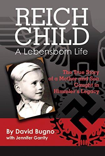 Reich Child: A Lebensborn Life (Garrity Life)