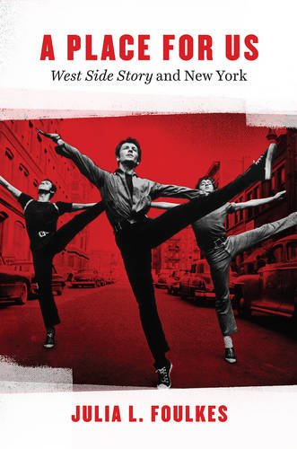 "A Place for Us: ""West Side Story"" and New York"