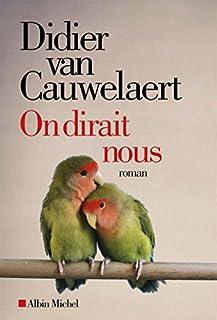On dirait nous, Van Cauwelaert, Didier