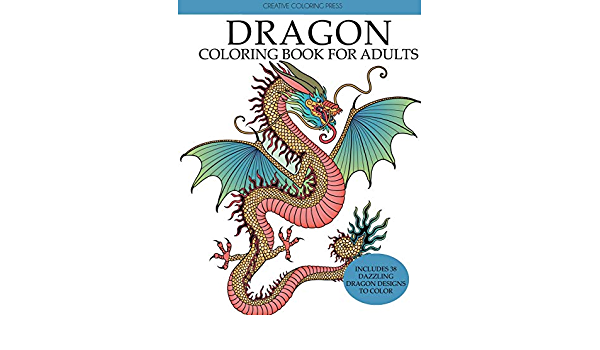 Dragon Coloring Book For Adults: Creative Coloring: 9781087814100:  Amazon.com: Books