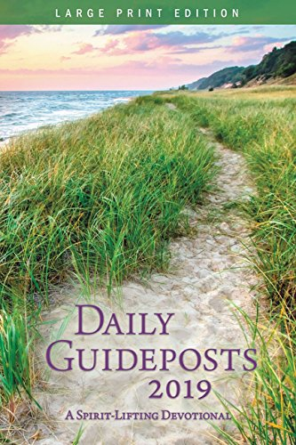Daily Guideposts 2019 Large Print: A Spirit-Lifting Devotional