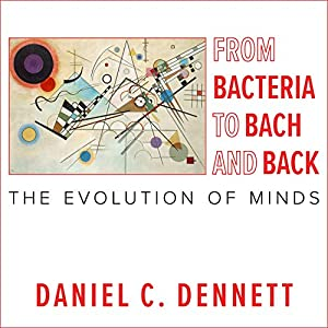 From Bacteria to Bach and Back Audiobook