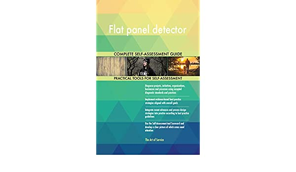 Amazon.com: Flat panel detector Toolkit: best-practice templates, step-by-step work plans and maturity diagnostics