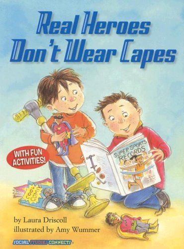 Real Heroes Don't Wear Capes (Social Studies Connects (Paper))