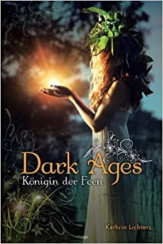 Dark Ages: Königin der Feen: Volume 2