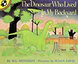 img - for The Dinosaur Who Lived in My Backyard (Picture Puffin Books) book / textbook / text book