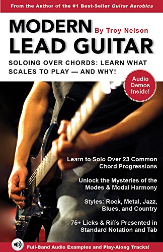 Modern Lead Guitar Soloing Over Chords Learn What To Play And