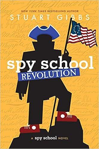 Spy School Revolution: Gibbs, Stuart: 9781534443785: Amazon.com: Books