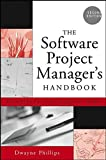 The Software Project Manager's Handbook 9780471674207