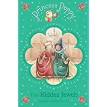 Princess Poppy: The Hidden Jewels (Princess Poppy Fiction)