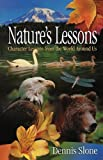 Nature's Lessons, Dennis Slone, 1599510103