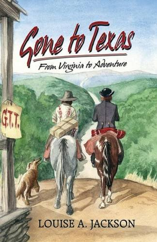 Gone to Texas: From Virginia to Adventure pdf epub
