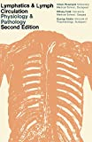 img - for Lymphatics and Lymph Circulation: Physiology and Pathology book / textbook / text book