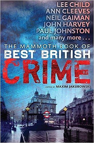 The Mammoth Book of Best British Crime 10 Mammoth Books ...