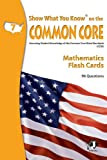 SWYK on the Common Core Math Flash Cards, Grade 7, Show What You Know staff, 0787707619