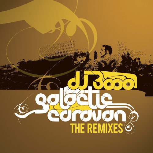 Galactic Caravan - The Remixes (Dj 3000)