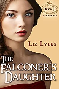 The Falconer's Daughter: Book I by Liz Lyles ebook deal