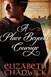 A Place Beyond Courage (William Marshal)
