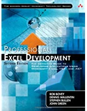 Professional Excel Development: The Definitive Guide to Developing Applications Using Microsoft Exce: Written by Rob Bovey, 2009 Edition, (2nd Edition) Publisher: Addison-Wesley Professional [Paperback]