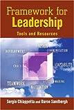 Framework for Leadership, Daron Sandbergh and Sergio Chiappetta, 0595335926