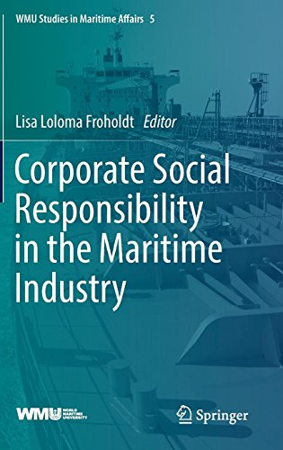 Corporate Social Responsibility In The Maritime Industry  Wmu Studies In Maritime Affairs