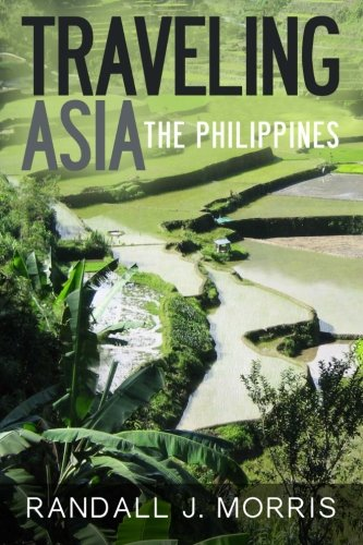 Traveling Asia: The Philippines pdf epub