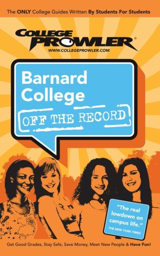 Barnard College: Off the Record - College Prowler