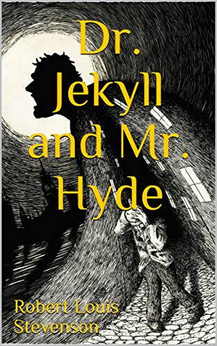 Dr Jekyll And Mr Hyde By Robert Louis Stevenson Illustrated