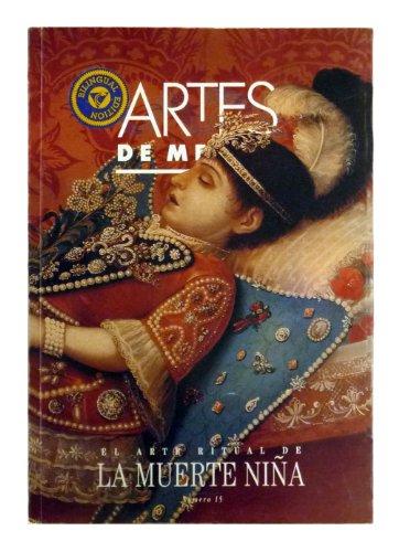 Artes de Mexico # 15. El arte ritual de la muerte nina / The Ritual Art of Child Death (Spanish and English Edition)