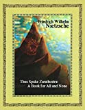 Image of Thus Spake Zarathustra: A Book for All and None (Illustrated)