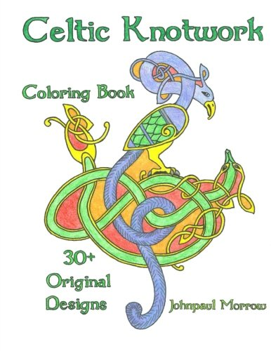 Celtic Knotwork Coloring Book: Over 30 Original Hand Drawn Coloring Pages