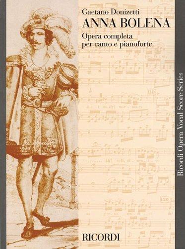 Anna Bolena (Vocal Score) by Gaetano Donizetti (Composer) (1-Nov-1986) Paperback by Ricordi (1 Nov. 1986)