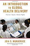 img - for An Introduction to Global Health Delivery book / textbook / text book