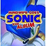 Mindwipe Goes Sonic The Album