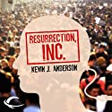 Resurrection, Inc. Audiobook by Kevin J. Anderson Narrated by Jim Meskimen