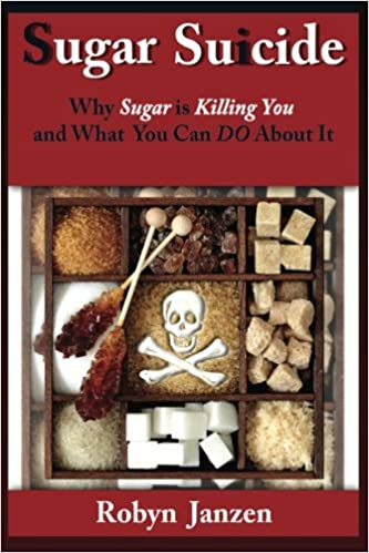 Book Sugar Suicide: Why Sugar is Killing You and What You Can DO About It