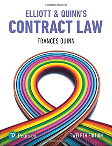Elliott and Quinn's Contract Law 12th Edition
