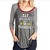 DUTUT Women's Eat Drink And Be Thankful Letters Printed Thanksgiving T-shirt Pullover 3/4 Strips Sleeve Top size XXL (Grey)