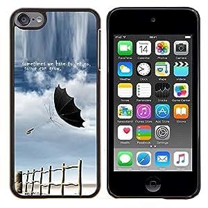 Queen Pattern - FOR Apple iPod Touch 6 6th Generation - let go grow sometimes storm quote umbrella - Cubierta del caso de impacto con el patr???¡¯???€????€??