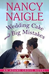 Wedding Cake and Big Mistakes (An Adams Grove Novel Book 3) Kindle Edition