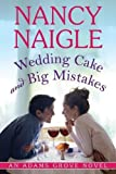 Wedding Cake and Big Mistakes (An Adams Grove Novel Book 3)